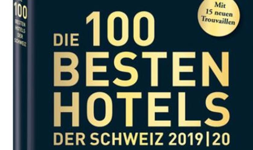 100 Best Hotels of Switzerland 2019/2020